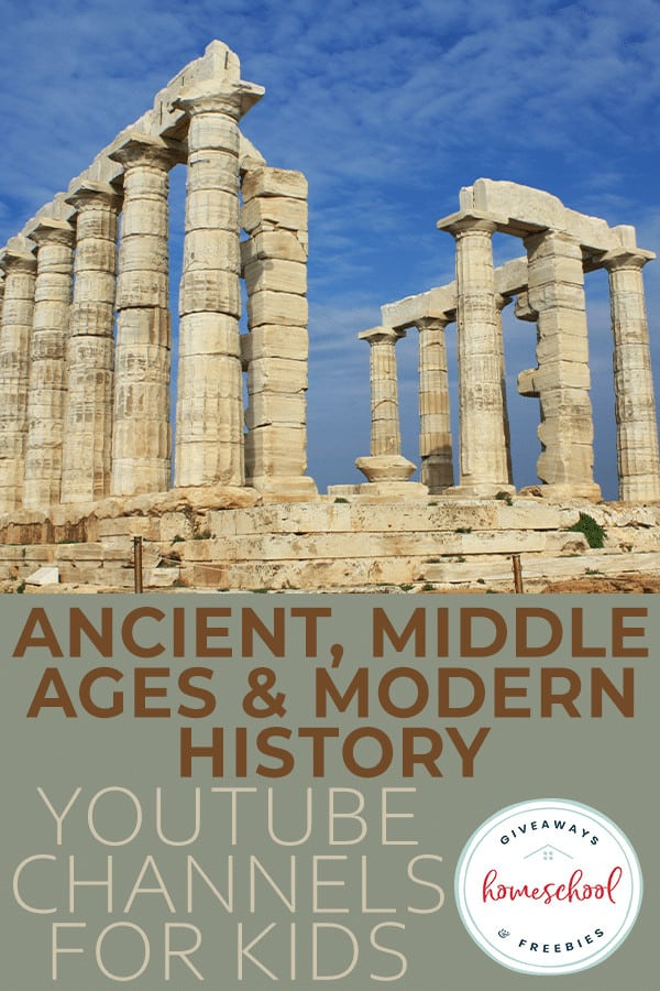 """ancient ruins with overlay text """"Ancient, Middle & Modern History YouTube Channels for Kids"""""""