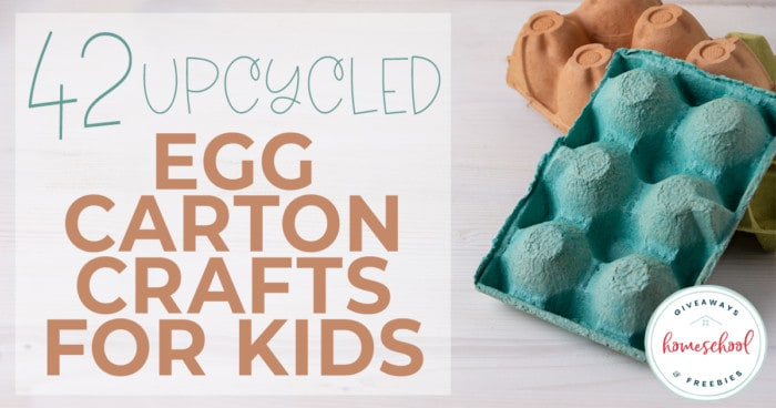 """colored egg cartons on wood background with overlay """"42 Upcycled Egg Carton Crafts for Kids"""""""