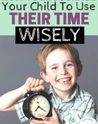 How to Encourage Your Child to Use Their Time Wisely. #usingtimewisely #timemanagementkids #kidsmanagingtime #homeschoolgiveaways