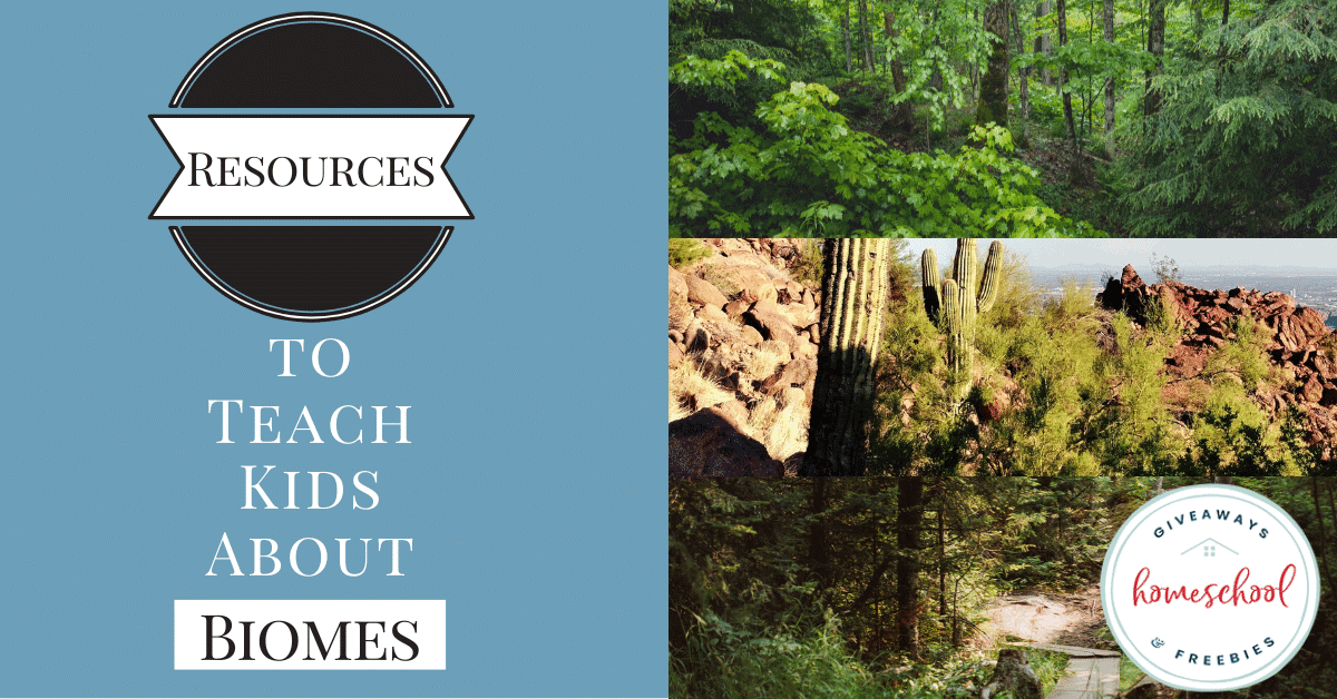 Resources to Teach Kids About Biomes. #allaboutbiomes #teachingbiomes #animalbiomes