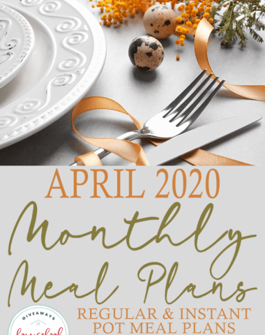 "Easter themed table setting with overlay ""April 2020 Monthly Meal Plans"""