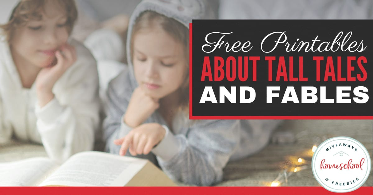 Free Printables About Tall Tales and Fables. #talltalesprintables #fablesprintables #literaturefolklore