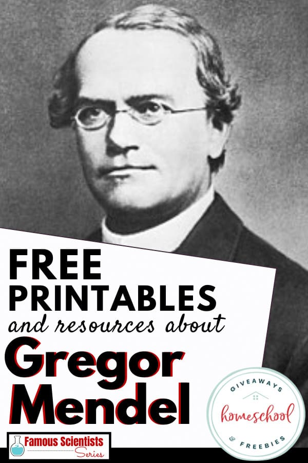 FREE Printables and Resources about Gregor Mendel