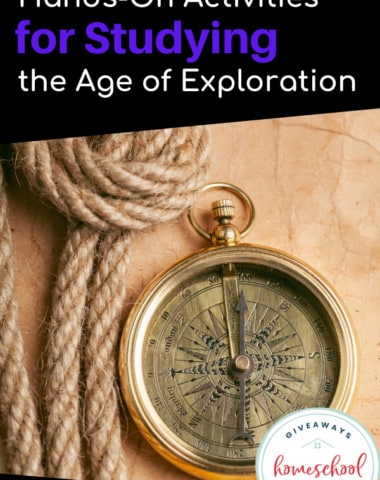 Hands-On Activities for Studying the Age of Exploration. #handsonhistory #ageofexploration #handsonlearning