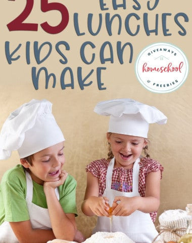 """two young kids cooking food with overlay """"25 Easy Lunches Kids Can Make"""""""
