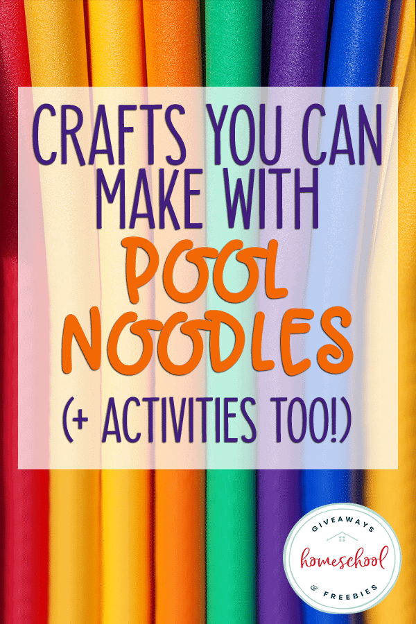 "pool noodles with overlay ""Crafts You Can Make with Pool Noodles"""
