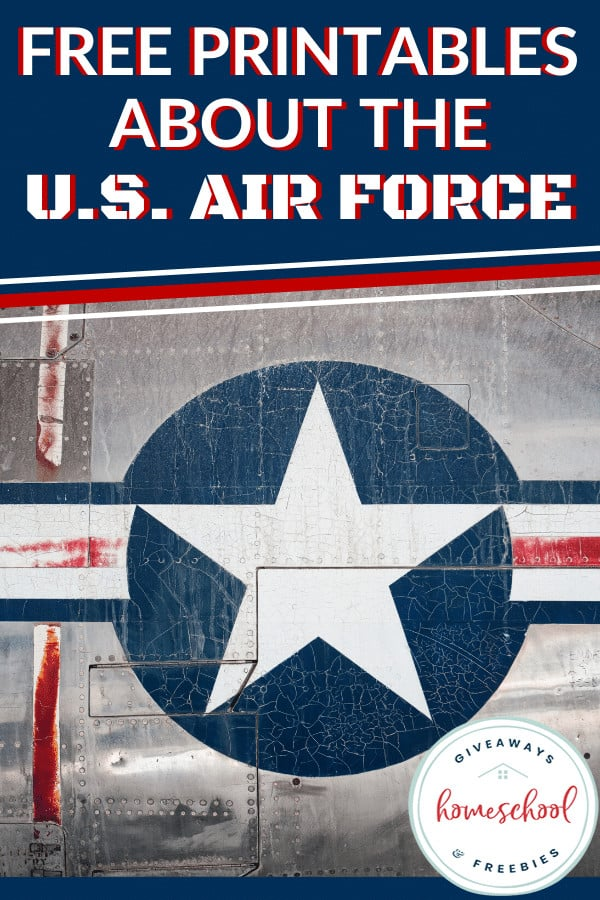 Free Printables About the U.S. Air Force. #USAirForce #AirForceprintables #AirForceresources #abouttheairforce