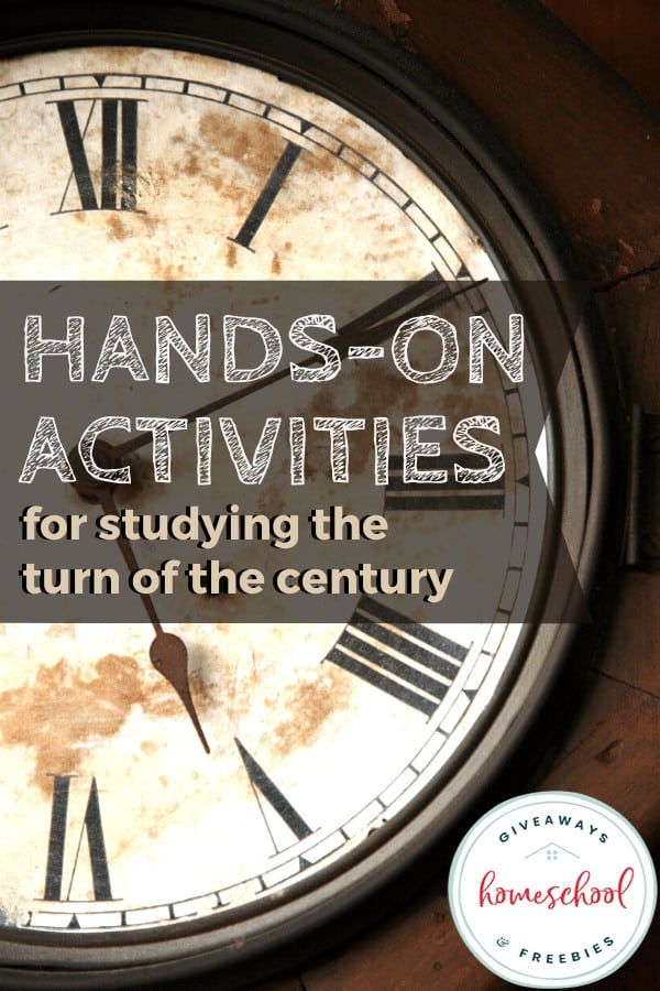 Hands-On Activities for Studying the Turn of the Century (late 1800s-early 1900s). #turnofthecenturyactivities #handsonactivities #late1800sresources #early1900sresources