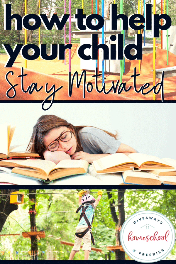 How to Help Your Child Stay Motivated. #motivatingkids #helpachildstaymotivated #lastingmotivationinkids