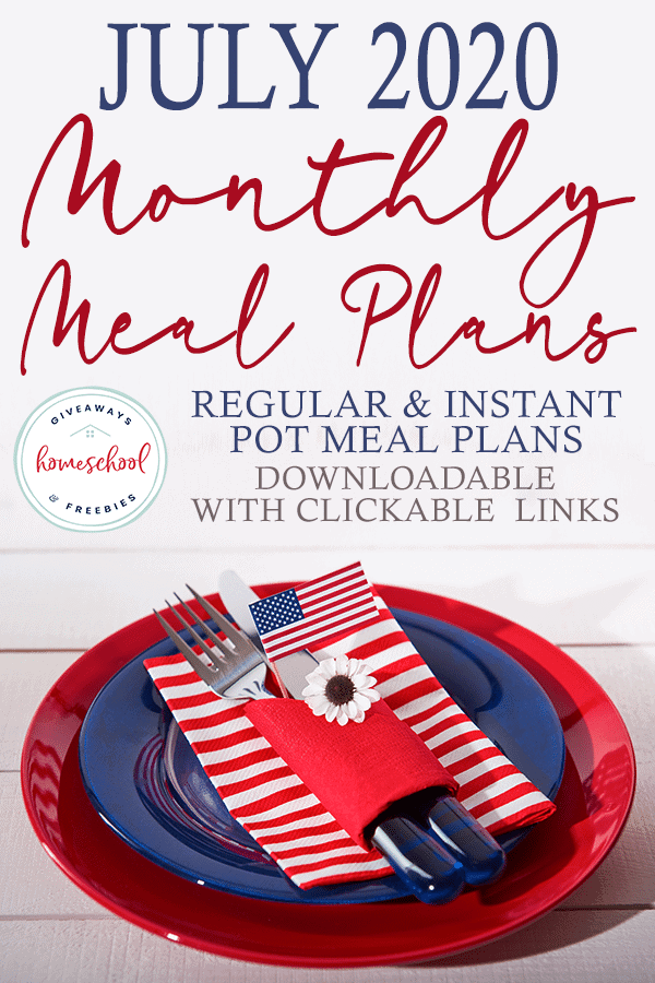 Red, white, and blue table setting with overlay - July 2020 Downloadable Monthly Meal Plans with Clickable Links
