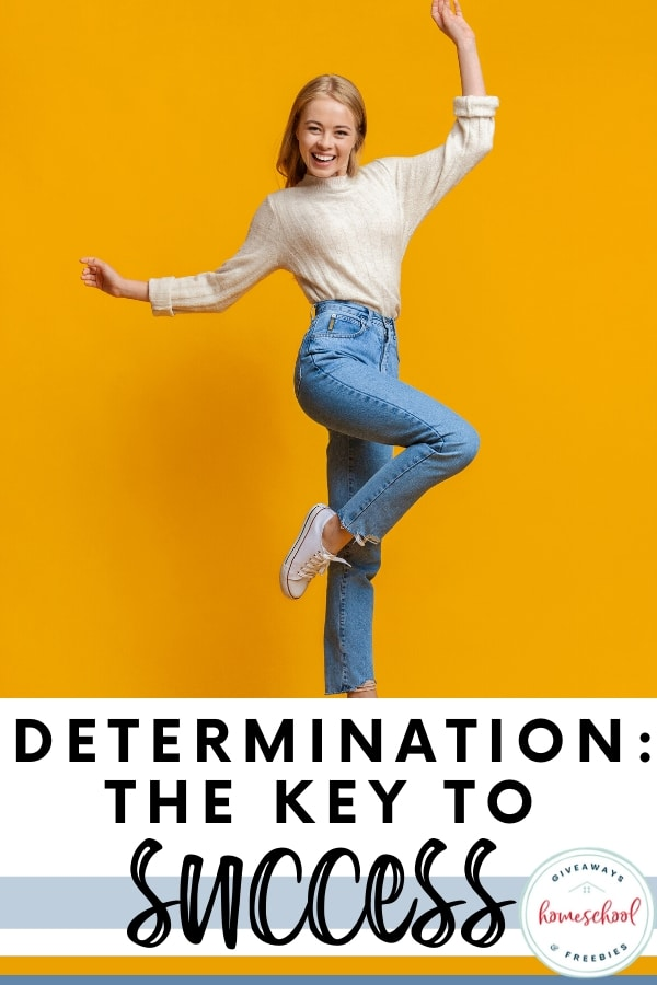 Determination: The Key to Success text with photo of girl dancing.