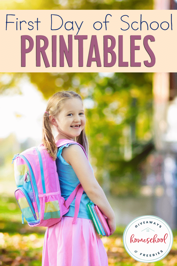 "young girl with backpack and overlay ""First Day of School Printables"""