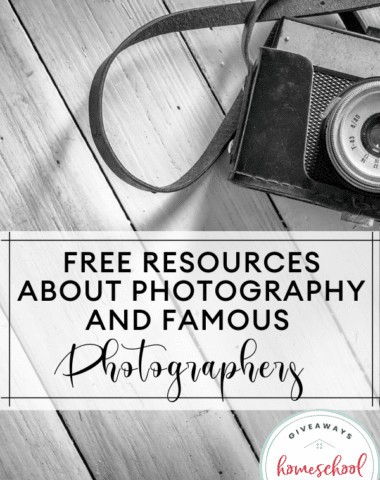 Free Resources About Photography and Famous Photographers. #photographyresourcesforkids #famousphotographers #photographyforkids #photographyprintables