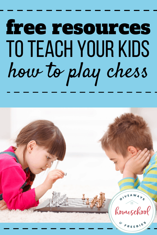 FREE Resources to Teach Your Kids How to Play Chess text with photo of kids playing chess.