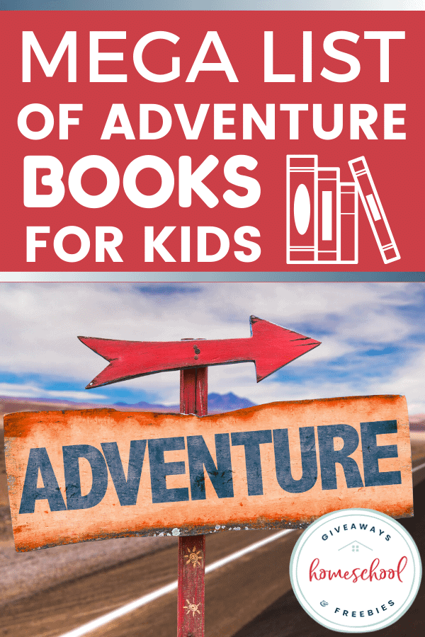 Mega List of Adventure Books for Kids text with sign of adventure.