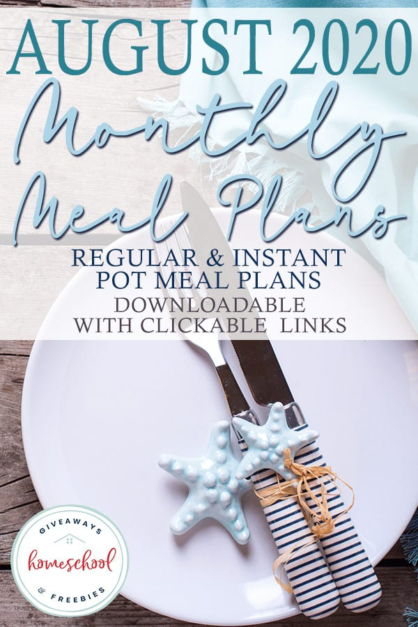 Summer table setting with overlay - August 2020 Monthly Meal Plans - Downloadable with Clickable Links