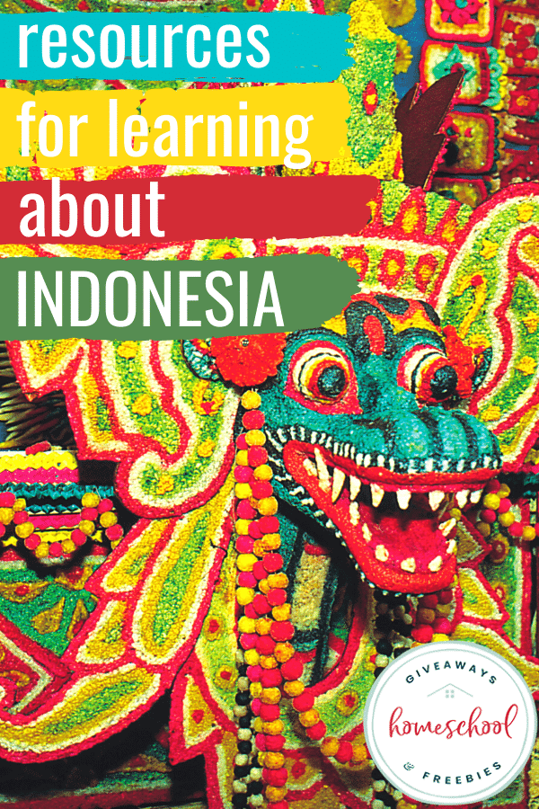 Resources for Learning About Indonesia. #Indonesiaprintables #Indonesianresources