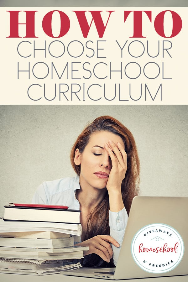 Overwhelmed mom at computer with books - overlay How to Choose Your Homeschool Curriculum