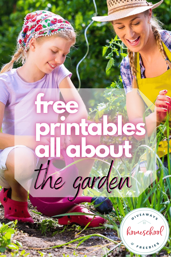 free printables all about the garden with image of a mother and daughter in the garden.