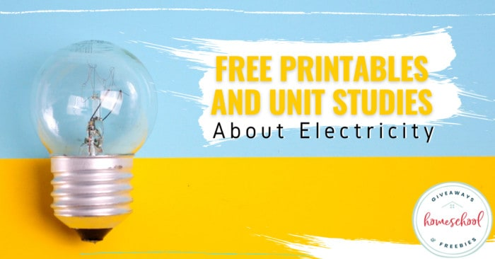 light bulb on blue and yellow background with overlay - Free Printables and Unit Studies About Electricity