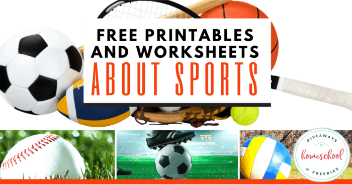 collage of different sports with overlay - FREE Printables and Worksheets About Sports