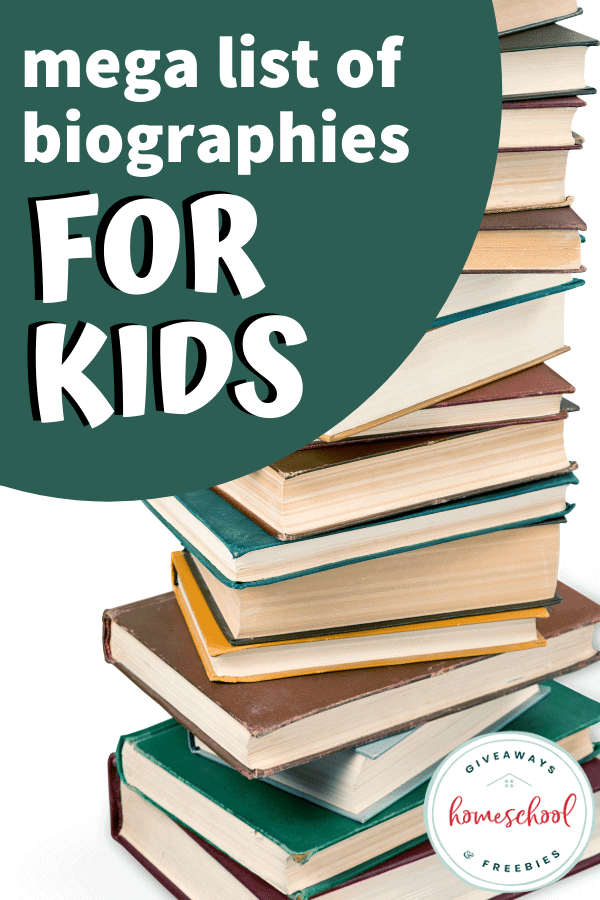 mega list of biographies for kids text with a large stack of books.