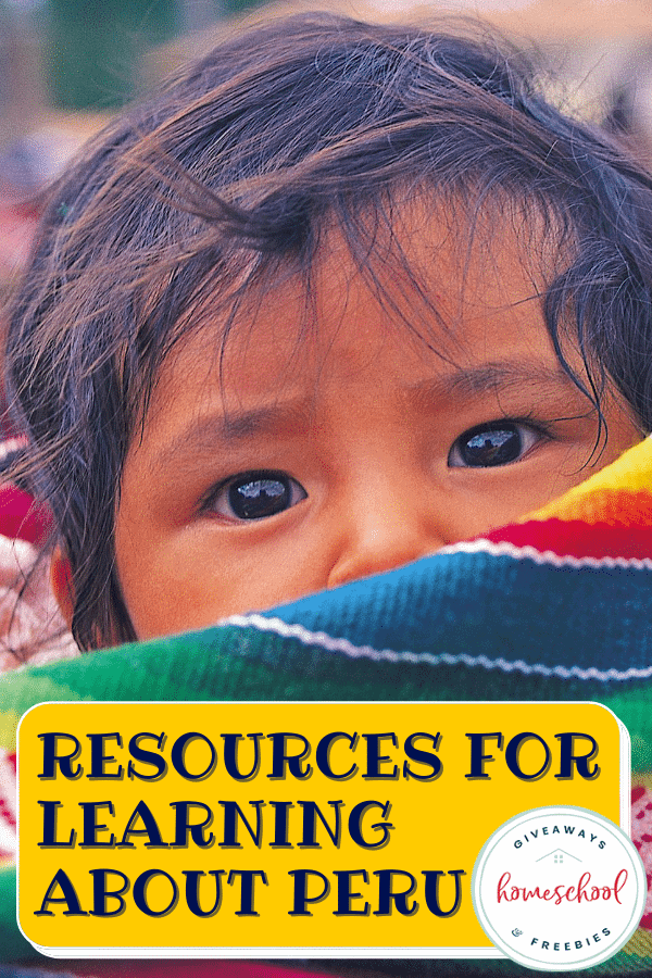 Resources for Learning About Peru. #perufacts #peruresources #peruprintables