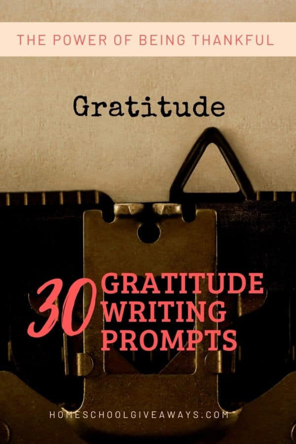 image of antique typewriter with the word 'gratitude', with text overlay. 30 Gratitude Writing Prompts. The Power of Being Thankful from www.Homeschoolgivaways.com