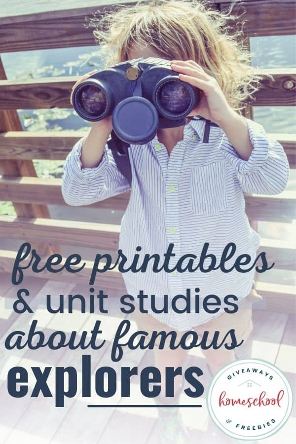 young child with binoculars and overlay - Free Printables & Unit Studies about Famous Explorers