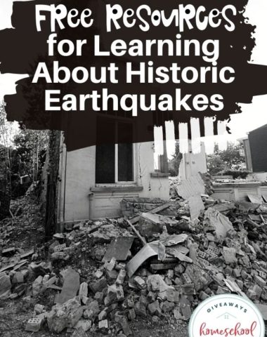 Free Resources for Learning About Historic Earthquakes. #historicalearthquakes #earthquakesinhistory #earthquakeresources