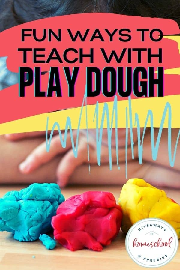 fun ways to teach with play dough text with image of child with playdough.
