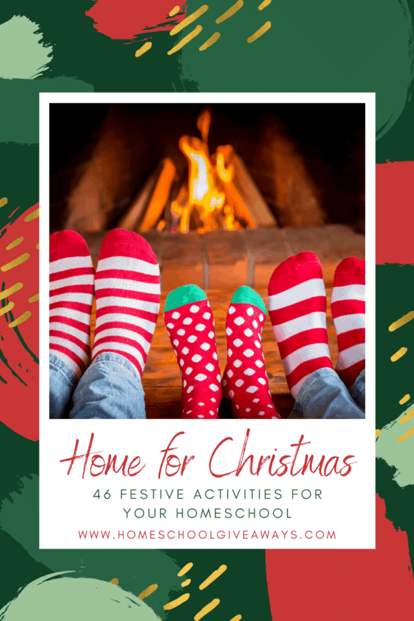 image of 6 feet in Christmas socks infront of the fire with text overlay. Home for Christmas 46 Festive Activities for Your Homeschool from www.Homeschoolgiveaways.com