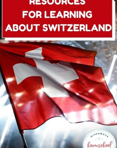 Resources for Learning About Switzerland. #Switzerlandresources #Switzerlandprintables