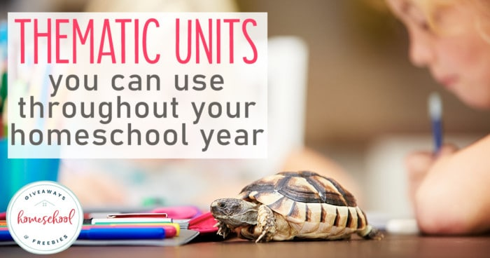 young girl working on schoolwork with turtle on table - overlay: Thematic Units You Can Use Throughout Your Homeschool Year