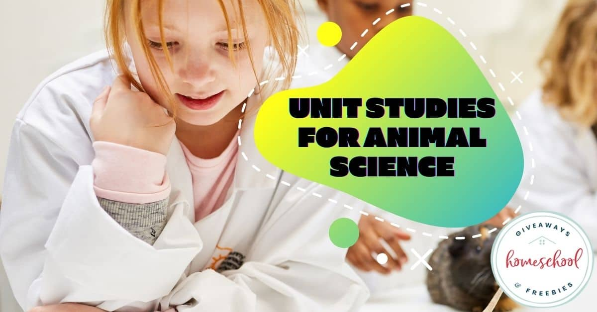 Unit Studies for Animal Science. #animalscience #animalscienceunitstudies #animalunitstudies #animalscienceresources