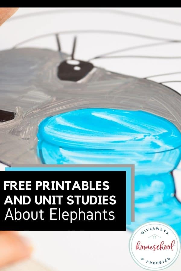 Free Printables and Unit Studies About Elephants. #elephantunitstudy #elephantresources #elephantprintables