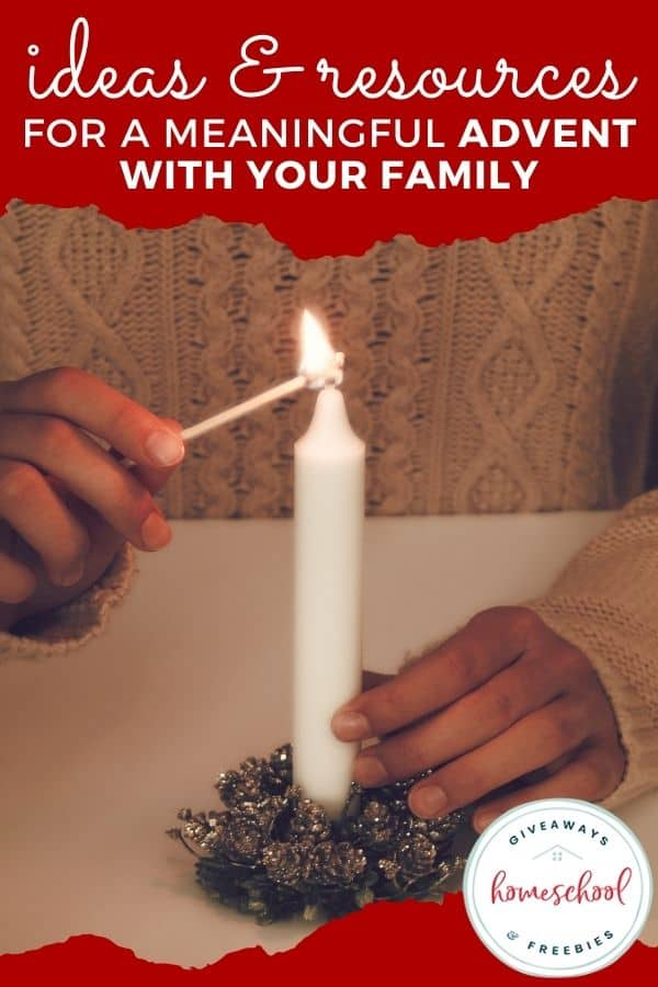 Ideas & Resources for a Meaningful Advent with Your Family. #meaningfuladvent #adventforyourfamily #familyadvent