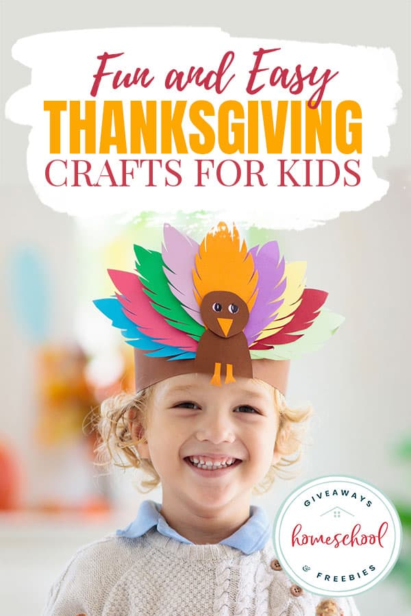 Fun and Easy Thanksgiving crafts for kids text with boy with turkey headband.