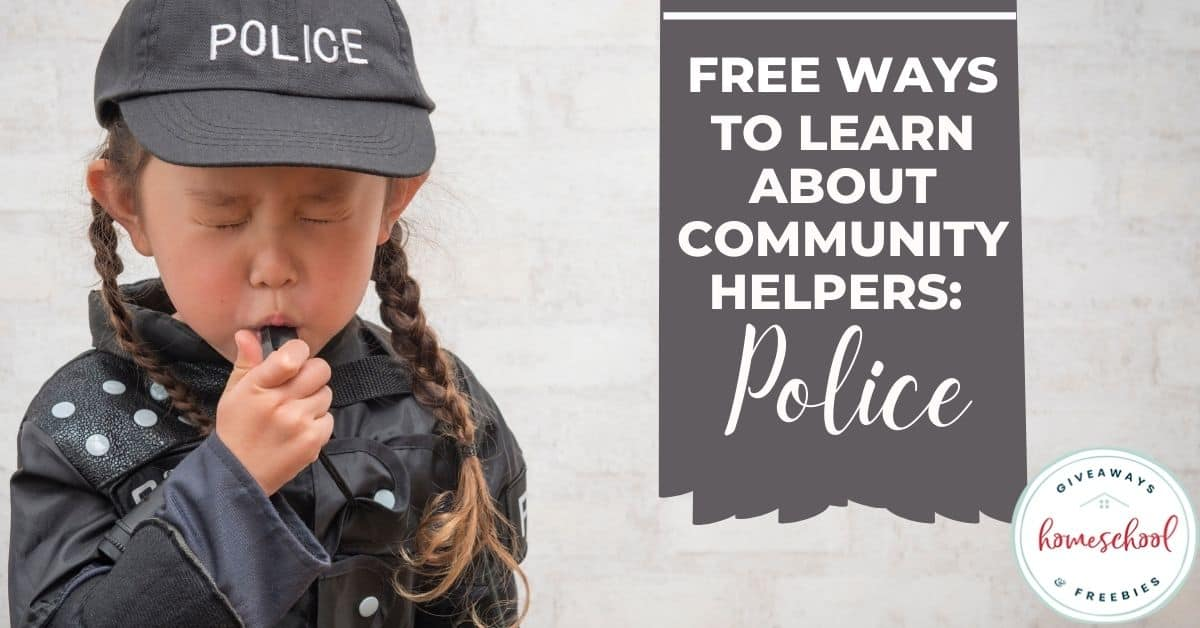 Free Ways to Learn About Community Helpers (Police). #communityhelperspolice #policeofficerprintables #policeofficerresources #policeunitstudy