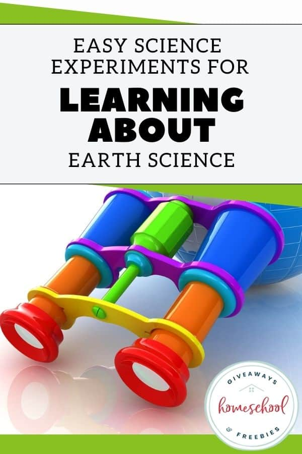 Easy Science Experiments for Learning About Earth Science