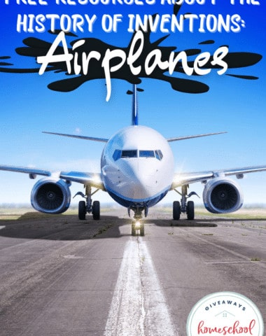 Free Resources About the Invention of Airplanes. #historyofairplanes #airplanehistory #airplaneresources #inventionofairplanes