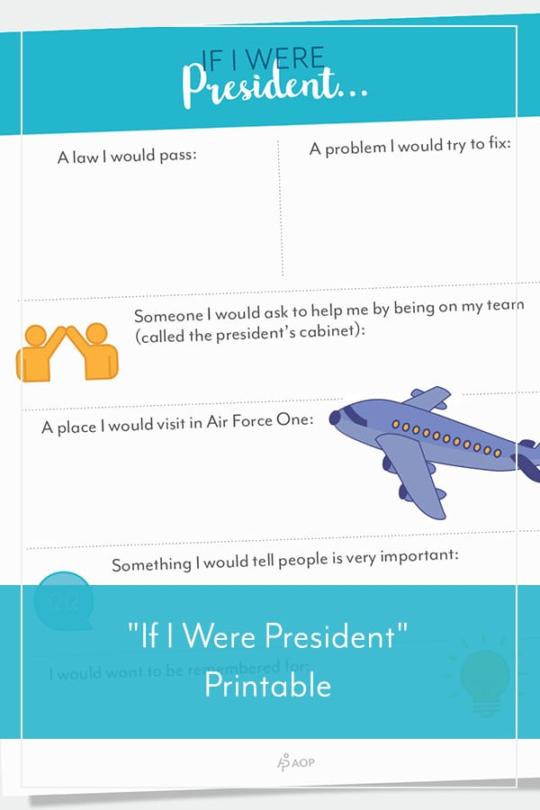 """If I Were President"" Free Printable"