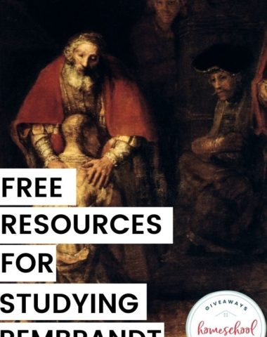 Free Resources for Studying Rembrandt. #homeschoolgiveaways #studyingrembrandt #rembrandtresources #rembrandtprintables