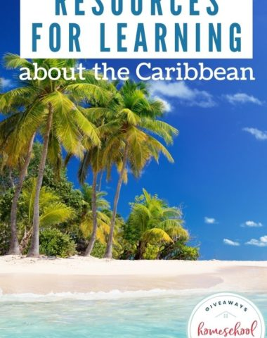 Resources for Learning About the Caribbean. #homeschoolgiveaways #caribbeanresources #caribbeanprintables #resourcesaboutthecaribbean