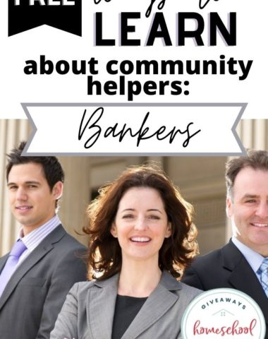 Free Ways to Learn About Bankers. #homeschoolgiveaways #communityhelperbankers #bankerscommunityhelpers #bankersresources
