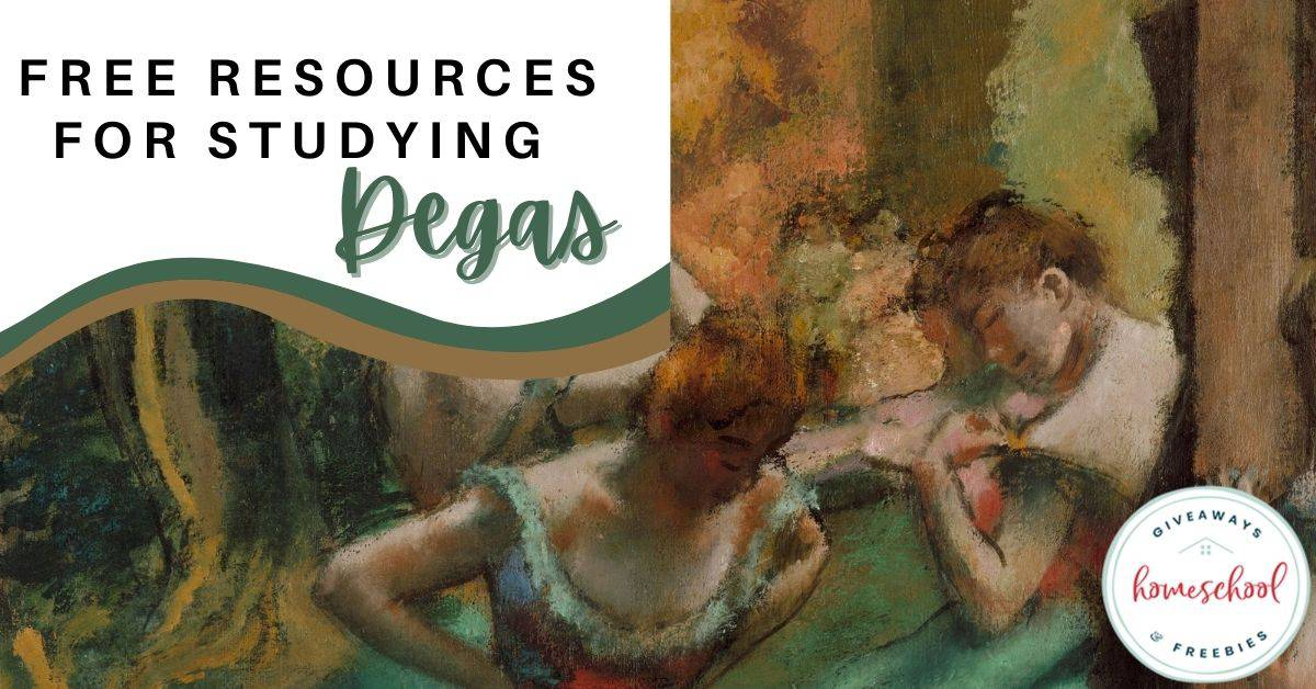 Free Resources for Studying Degas. #homeschoolgiveaways #studyingdegas #resourcesabotudegas #artiststudy #impressionists #degasresources