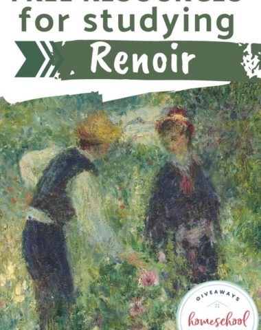 Free Resources for Studying Renoir. #homeschoolgiveaways #PierreAugusteRenoir #Renoirresources #Renoirprintables