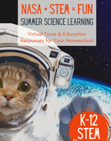 image of cat in space suit with text overlay NASA + STEM = FUN Summer Science Learning. Virtual Tour &Educaton Resources for your Homeschool. K-12Stem Resources from Homeschoolgiveaways.com