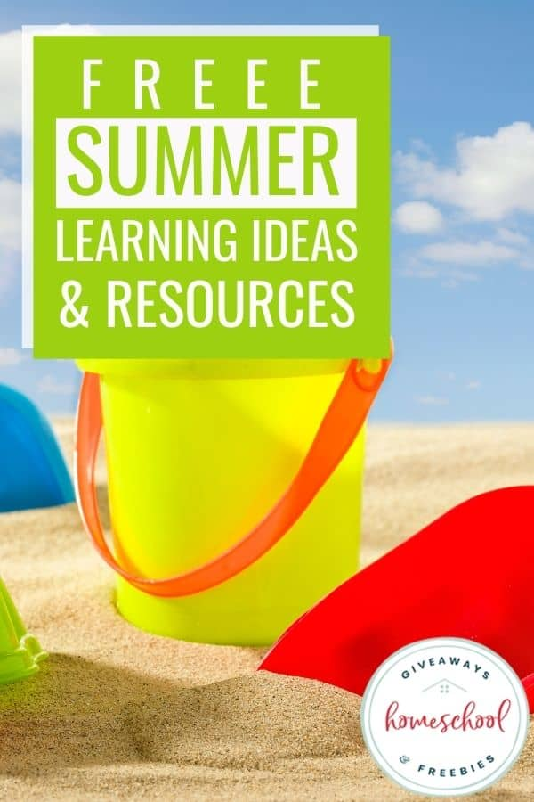 FREE Summer Learning Ideas and Resources with sand pail and sand on a beach.