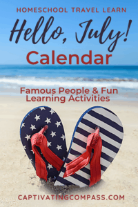 image of Hello July Calendar of Famous People available at www.homeschoolgiveaways.com